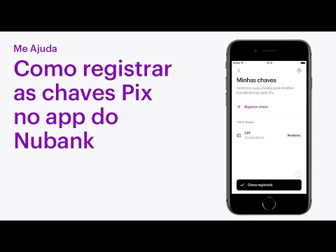 Como registrar as chaves pix no app do Nubank | Me Ajuda