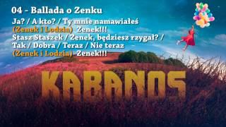 "KABANOS - Ballada o Zenku (04/11 ""Balonowy Album"" 2015) feat. Stach Makak"