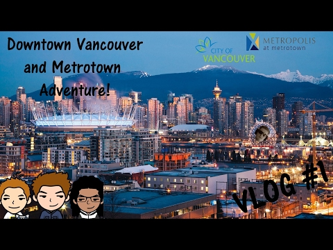 VLOG #1 | Downtown Vancouver and Metrotown Adventure!!!