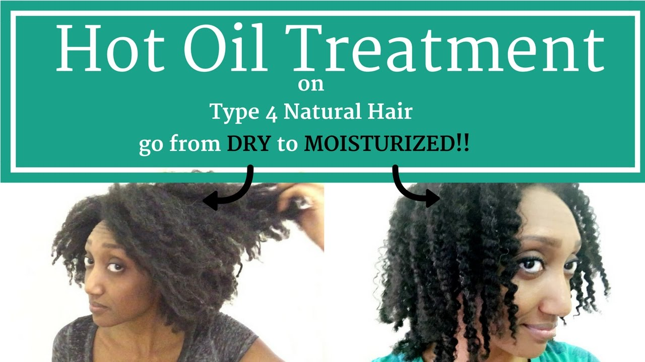 Hot Oil Treatment on Type 4 Natural Hair  YouTube