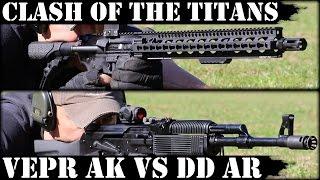 Clash Of The Titans: Vepr AK47 Vs Daniel Defense AR15 Episode 1