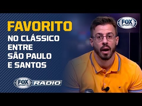 TEM FAVORITO? Comentaristas do ''Fox Sports Rádio'' debatem sobre ''San-São''