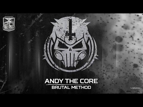 Andy The Core - Brutal method (Brutale - BRU 003)