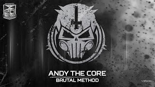Andy The Core - Brutal method (Brutale 003) thumbnail