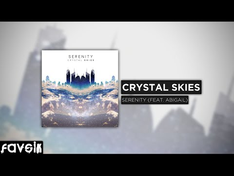Future Bass :: Crystal Skies - Serenity (Feat. Abigail) [FREE DOWNLOAD]
