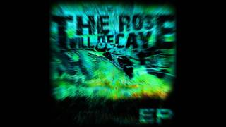 The Rose Will Decay - Война
