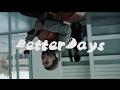 Better Days - Jordan Hamilton
