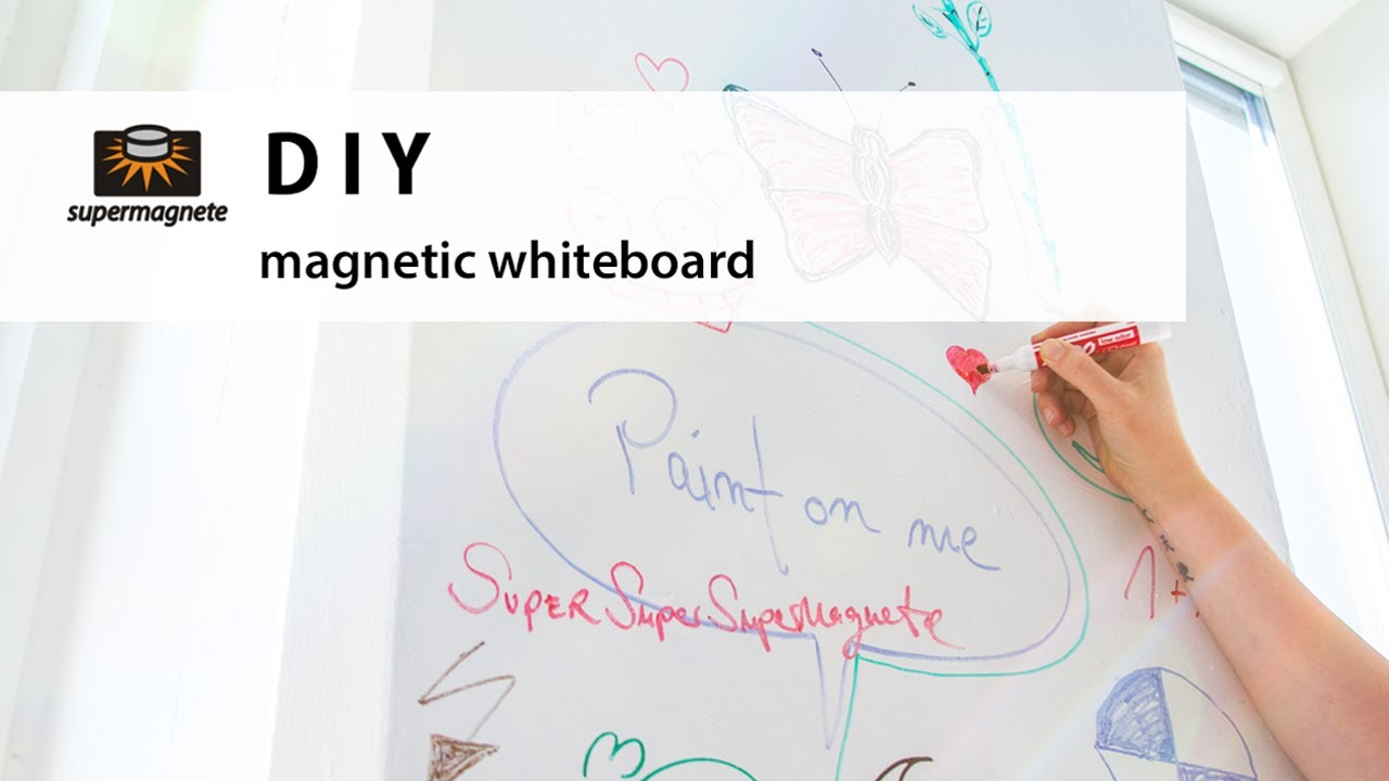 Turn A Wall Into A Whiteboard Diy How To Make Your Own Magnetic Whiteboard Supermagnete