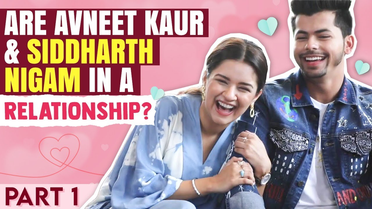 Download Are Avneet Kaur & Siddharth Nigam in a relationship?