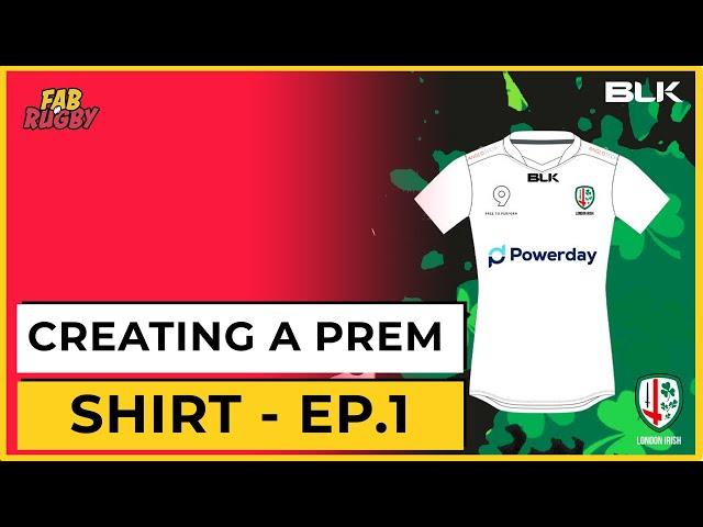 Can you design the next London Irish shirt?    FAB Rugby x BLK