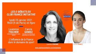 Les Débats du CFI : Laurence FISCHER et Carole GOMEZ sur la diplomatie sportive française