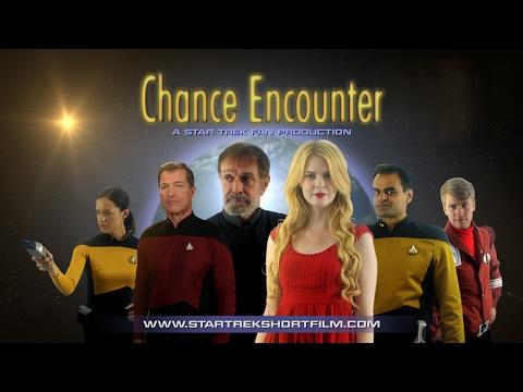 Chance Encounter - A Star Trek Fan Film