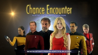 Chance Encounter - A Star Trek Fan Film