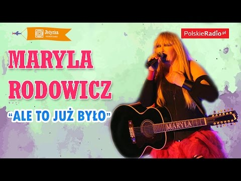 Maryla Rodowicz: Ale To Już Było LIVE (Jedynka)