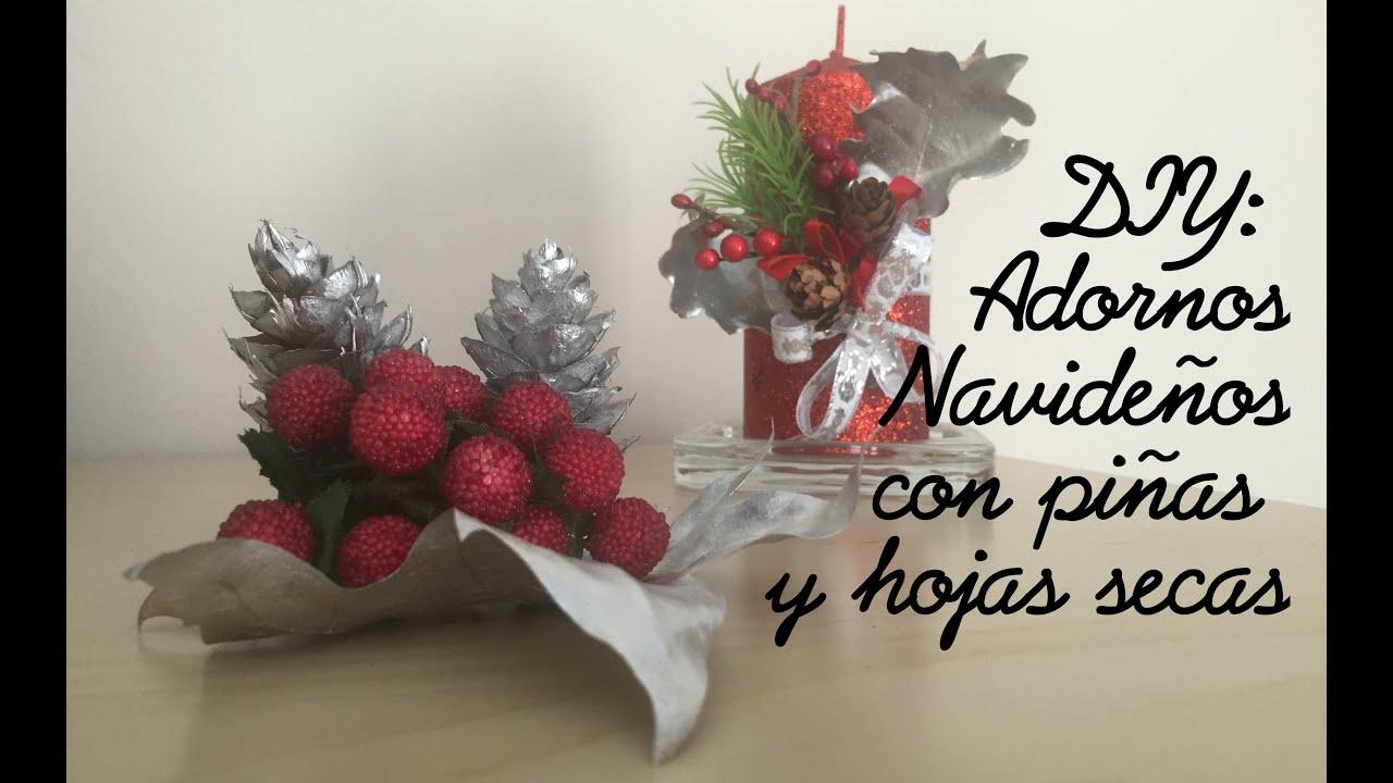 Diy adornos de navidad con pi as y hojas secas youtube - Adornos navidad con pinas ...
