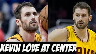 Cavs moving kevin love to center - right move? | nba 2018