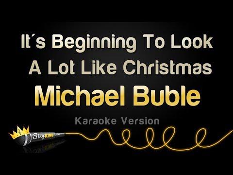 Michael Buble - It's Beginning To Look A Lot Like Christmas (Karaoke Version)