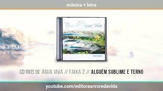 2 // Alguém Sublime E Terno - CD Rios de Água Viva