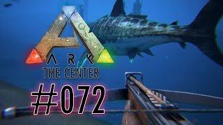 ARK: THE CENTER [S3E072] - Eieiei, du kleiner Hai ☠ Let's Survive