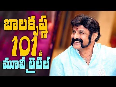 Balakrishna 101st movie title || #NBK101