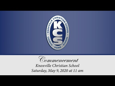Knoxville Christian School Commencement 2020