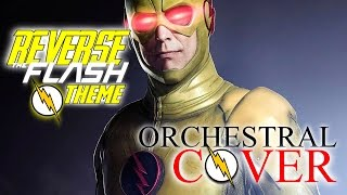 Gambar cover The Reverse Flash Theme | Hybrid Orchestral Cover