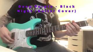 Deep Purple - Black Night (Guitar Cover)