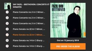 Say Fazil - Beethoven: Concerto et Sonates (Album Preview)