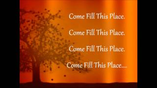 Holy Spirit come and fill this place w/ lyrics - Beverly Crawford