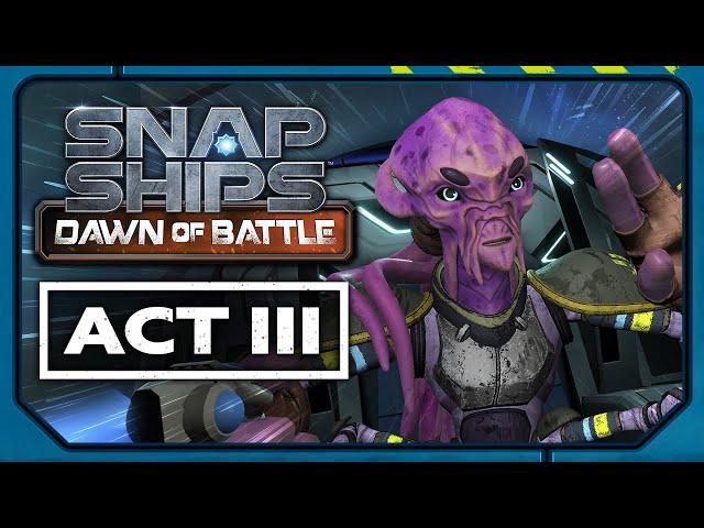 Snap Ships Dawn of Battle Act III