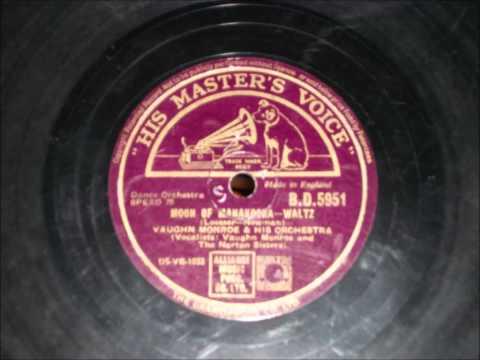 The Moon of Manakoora - Vaughn Monroe and The Norton Sisters - 1945
