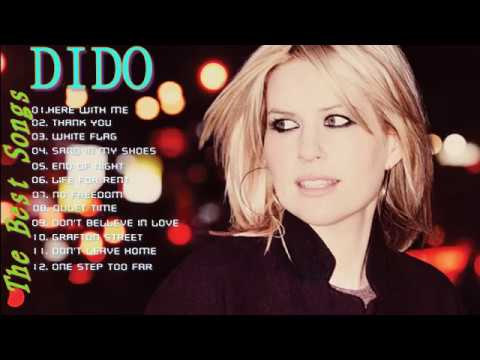 Dido Greatest Hits Full Album_The Best Songs Of Dido Nonstop Playlist