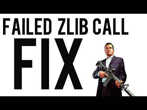 GTA V - Failed Zlib Call Error - PC FIX!
