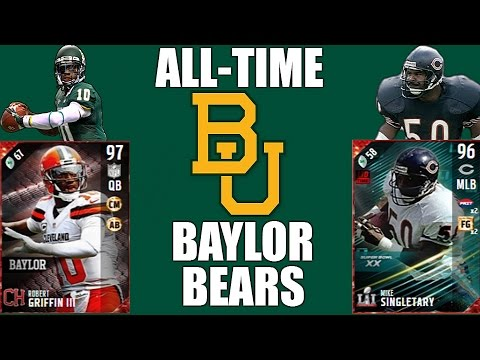 All-Time Baylor Bears Team - Robert Griffin III and Mike Singletary! - Madden 17 Ultimate Team
