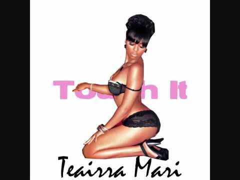 Teairra Mari-Touch It [HD] + Download Link