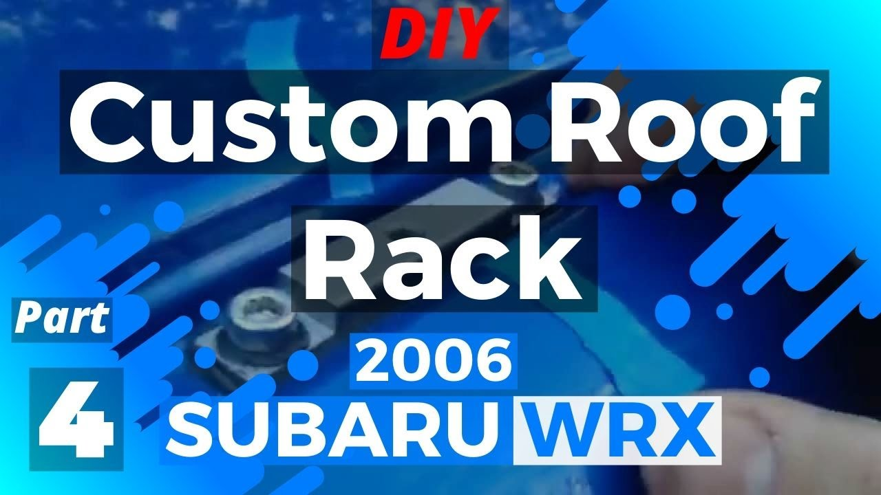 Diy Custom Roof Rack Part 4 4 Subaru Rain Gutter