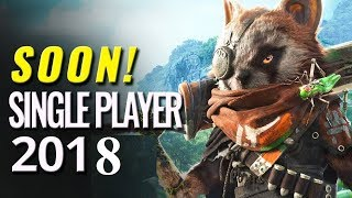Top 10 AWESOME Single Player Games of 2018 | Most Anticipated Games on PS4, Xbox, PC