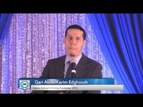 Qari AbdelKarim Edghoush - Islamic School of Irving Fundraiser