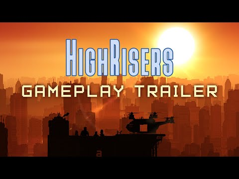 Highrisers | Gameplay Trailer