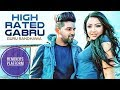 Guru Randhawa: High Rated Gabru DJ GR Shah Remix