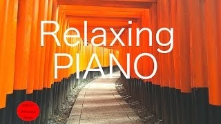 4 HOURS Peaceful & Relaxing Instrumental Piano Music-Long Playlist