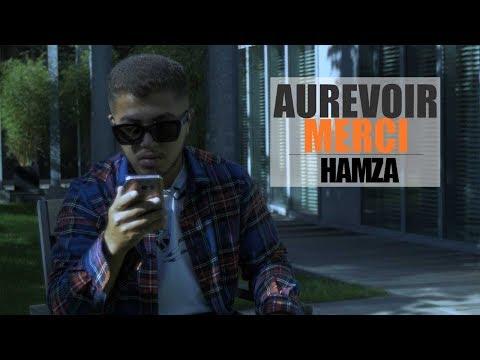 Hamza - Aurevoir Merci