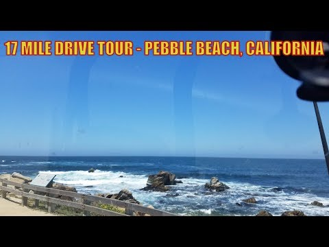 17 MILE DRIVE TOUR  PEBBLE BEACH, CALIFORNIA