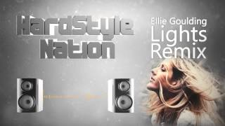 Ellie Goulding - Lights ( HardstyleNation Remix )