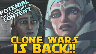 THE CLONE WARS IS BACK - How Could It Affect Battlefront 2?