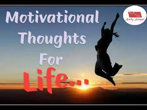 Motivational Thoughts for Life | Motivational Video | Latest Video for Inspiration, Motivation