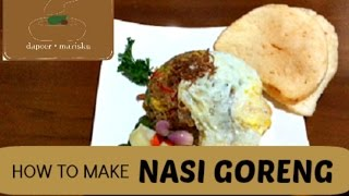Resep Nasi Goreng | Indonesian Fried Rice Recipe