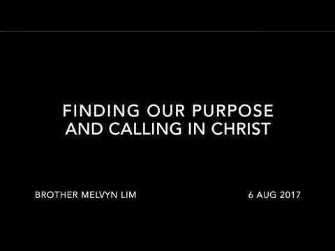CRC Sermon – Finding Our Purpose And Calling In Life