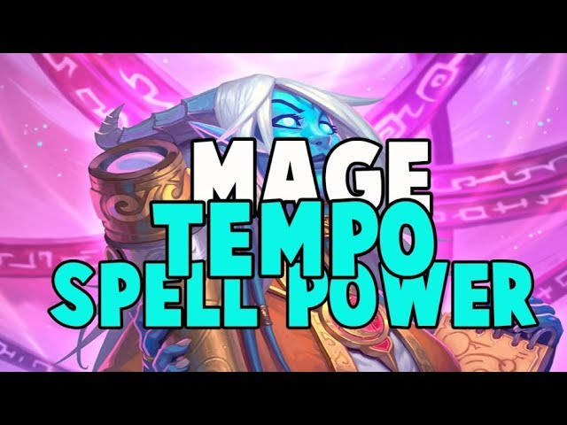 MAGE TEMPO SPELL POWER