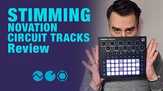 Stimming reviews Novation Circuit Tracks